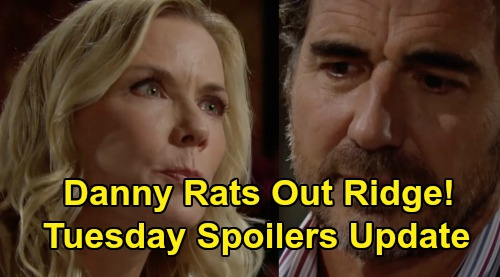 The Bold and the Beautiful Spoilers: Tuesday, October 1 Update - Danny Tells Brooke About Ridge's Sleepover - Bill Boots Shauna