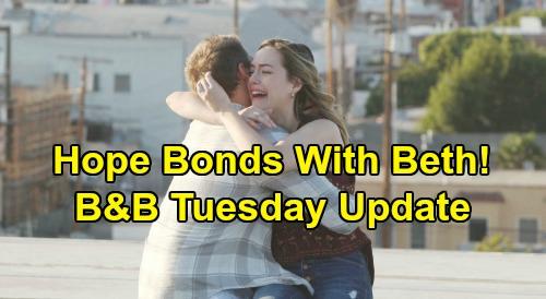 The Bold and the Beautiful Spoilers: Tuesday, August 6 Update – Hope and Liam Bond with Beth – Brooke and Ridge Face Flo's Bomb