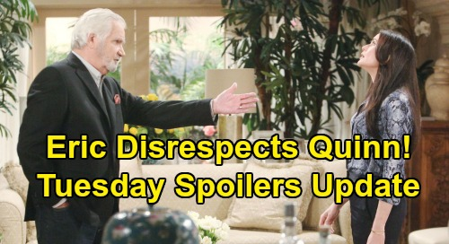 The Bold and the Beautiful Spoilers: Tuesday, January 28 Update – Eric Disrespects Quinn, Sides With Brooke - Thomas Derails Steffy