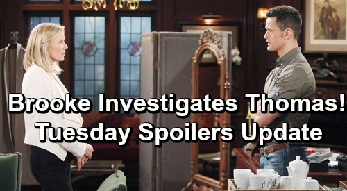 The Bold and the Beautiful Spoilers: Tuesday, June 25 Update – Brooke Investigates Thomas and Emma's Connection