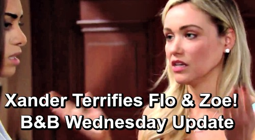 The Bold and the Beautiful Spoilers: Wednesday, June 5 Update – Xander Terrifies Flo and Zoe – Thomas Rages at Carter's Hope Advice