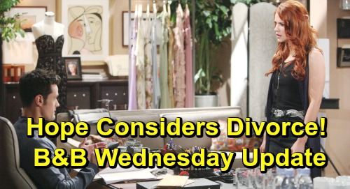 The Bold and the Beautiful Spoilers: Wednesday, May 8 Update – Hope Considers Divorce, Flo's Meltdown – Quinn Praises Flo's Honesty
