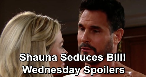 The Bold and the Beautiful Spoilers: Wednesday, May 15 - Shauna Agrees To Seduce Bill - Justin Shocked By Bill's Announcement
