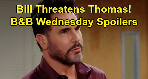 The Bold and the Beautiful Spoilers:Wednesday, September 4 - Ridge Explodes At Flo - Bill Visits Thomas, Vows He'll Pay