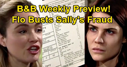 The Bold and the Beautiful Spoilers: Week of April 13 Preview – Flo Accuses Sally of Being a Fraud – Medical Records Exposed
