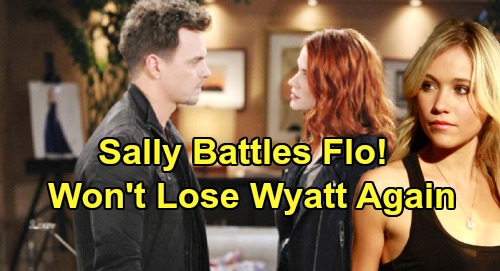 The Bold and the Beautiful Spoilers: Furious Sally Refuses to Let Flo Steal Her Man Again – Flo Walks Free, Goes After Wyatt
