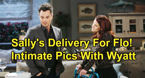 The Bold and the Beautiful Spoilers: Sally's Special Delivery To Flo - Drugs Wyatt, Sends Photos of Intimate 'Wally' Hookup?