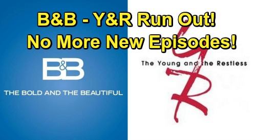 The Young and the Restless Spoilers: New Episodes End April 23 – The Bold and the Beautiful Also – See What's Next