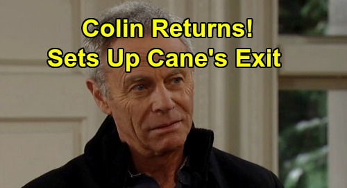 The Young and the Restless Spoilers: Colin Returns, Sets Up Cane's Shocking Exit – Tristan Rogers' Comeback Brings Katherine Will Answers