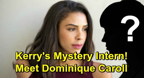 The Young and the Restless Spoilers: Kerry's Shady Intern Secret – Dominique Caroll Mystery Explodes with Major Revelation