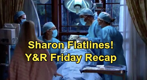 The Young and the Restless Spoilers: Friday, February 7 Recap – Sharon's Nightmare, Flatlines on Operating Table – Cassie Says Come Home