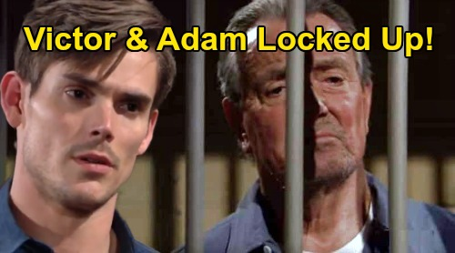 The Young and the Restless Spoilers: Victor & Adam's Double Arrest Scandal – Father & Son Stuck in the Slammer, Victoria To Blame?