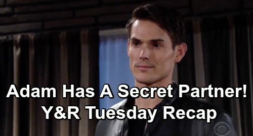 The Young and the Restless Spoilers: Tuesday, May 14 Recap – Adam Has a Secret Partner – Nick's Threat – Summer Proves Her Loyalty