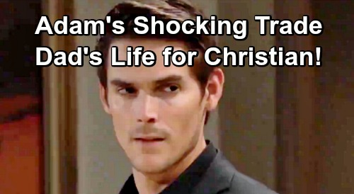 The Young and the Restless Spoilers: Victor Needs Transplant To Cure Fatal Disease - Adam Trades Dad's Life For Christian?