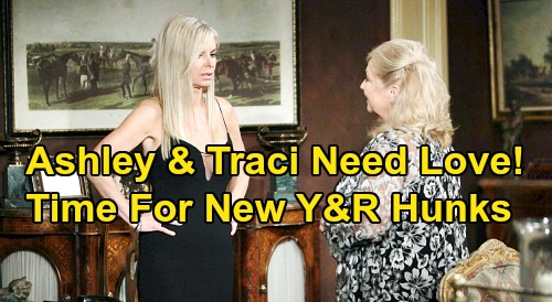 The Young and the Restless Spoilers: Ashley and Traci Should Find Love Again – Y&R Needs New Hunks for Lonely Abbott Sisters