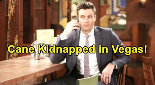 The Young and the Restless Spoilers: Cane Kidnapped In Vegas - Attacked and Knocked Out After Finding Chance