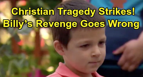 The Young and the Restless Spoilers: Christian Tragedy Strikes, Billy's Revenge Goes Horribly Wrong – Adam's Son Pays the Price?