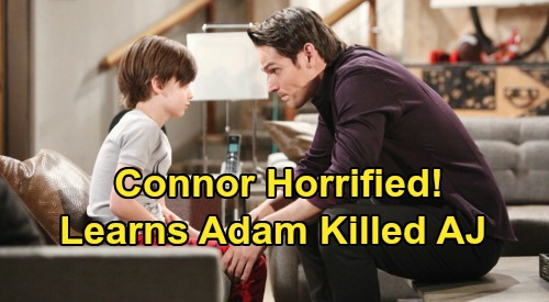 The Young and the Restless Spoilers: Connor Horrified Adam's a Killer - Reveal of AJ Murder Destroys Father & Son Relationship?