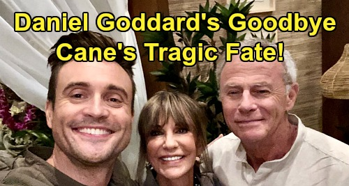 The Young and the Restless Spoilers: Daniel Goddard Says Goodbye to Y&R Fans – Cane's Tragic Fate