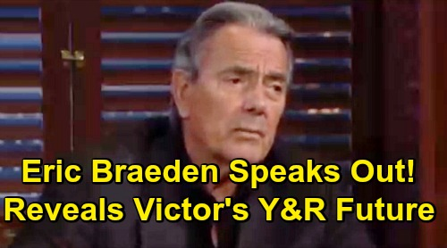 The Young and the Restless Spoilers: Eric Braeden Reveals Y&R Future – Responds to Fans Fears Of Victor Newman's Death