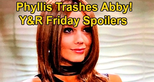 The Young and the Restless Spoilers: Friday, March 13 – Phyllis Trash-Talks Abby – Victoria Gets Worse, Nikki Worries