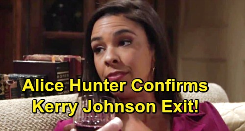 The Young and the Restless Spoilers: Alice Hunter Confirms Y&R Exit as Kerry Johnson – Reveals Reason She Got Fired