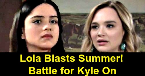The Young and the Restless Spoilers: Summer Faces Lola's Fury, Kyle War Is On – Lola Wants Homewrecker to Back Off
