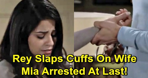 The Young and the Restless Spoilers: Mia Arrested, Rey Handcuffs Crying Wife – Lola's Attacker Goes Down