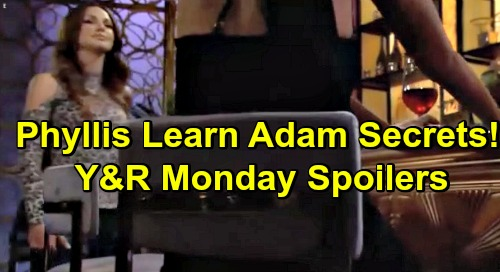 The Young and the Restless Spoilers: Monday, June 17 – Chelsea Takes Sides In Custody War – Phyllis Quizzes Riza for Adam's Dark Secrets