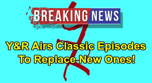 The Young and the Restless Spoilers: Y&R Airing Classic Episodes To Replace New Ones - Shortage Due to Coronavirus Crisis