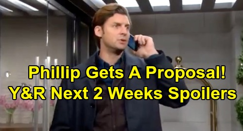 The Young and the Restless Spoilers Next 2 Weeks: Phillip Gets A Proposal - Billy's Old Habits Return – Adam's Connor Crisis