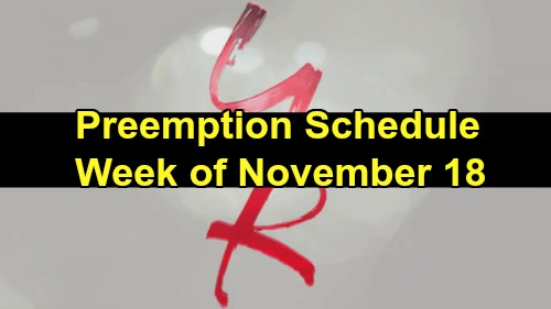 The Young and the Restless Spoilers: Y&R Preemption Schedule Week of November 18 - What to Expect