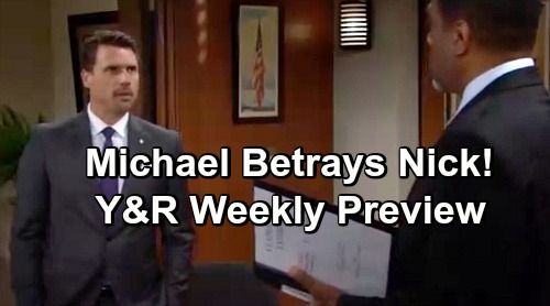The Young and the Restless Spoilers: Week of July 22 Preview - Michael Betrays Nick - Sharon Attacks Chelsea - Delia's Haunting Billy