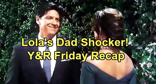 The Young and the Restless Spoilers: Friday, August 16 Recap – Lola's Father Shows Up as Wedding Begins – Summer Suffers Through Vows