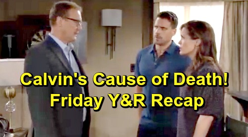 The Young and the Restless Spoilers: Friday, July 12 Recap – Calvin's Cause of Death Revealed – Victor's Confused Outburst