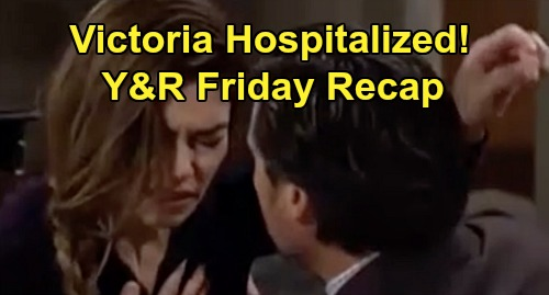 The Young and the Restless Spoilers: Friday, March 27 Recap – Victoria Hospitalized – Dina's Heartbreaking Message