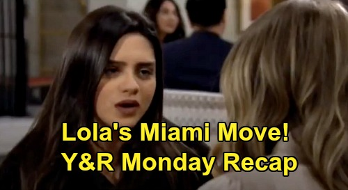The Young and the Restless Spoilers: Monday, February 17 Recap – Lola's Miami Move – Chance's Big Colin News - Phyllis Blackmails Chelsea