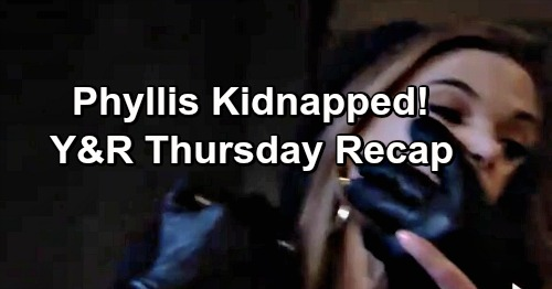 The Young and the Restless Spoilers: Thursday, June 6 Recap – Phyllis Kidnapped – Adam Forces Nick to Choose Dark Horse or Christian
