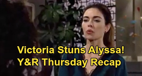 The Young and the Restless Spoilers: Thursday, April 9 Recap – Victoria Stuns Alyssa – Phyllis Sabotage Wins – Sharon Biopsy News