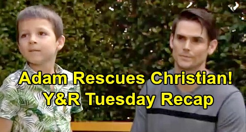 The Young and the Restless Spoilers: Tuesday, August 13 Recap – Christian Disappears, Adam Rescues Son – Anita's Calvin Scam