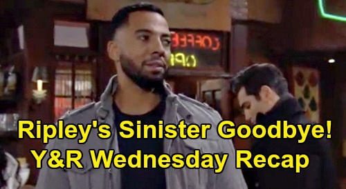 The Young and the Restless Spoilers: Wednesday, February 12 Recap – Ripley's Sinister Goodbye – Rey Rages at 'Dirtbag' Kyle - Lola Cries Hysterically
