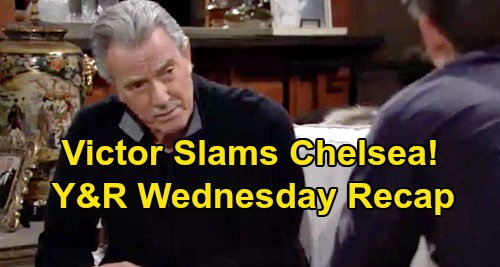 The Young and the Restless Spoilers: Wednesday, January 8 Recap – Victor Slams Chelsea - Chance Spies On Amanda - Billy Blows Off Victoria