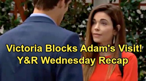 The Young and the Restless Spoilers: Wednesday, July 31 Recap – Victoria Keeps Adam From Seeing Christian - Backstabbing Phyllis Repaid