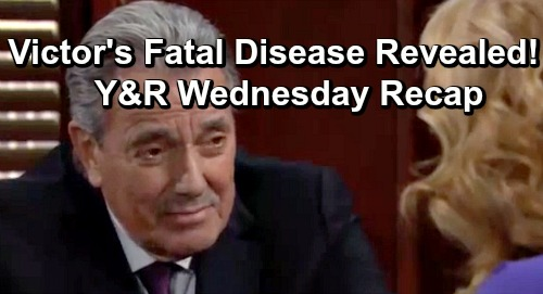The Young and the Restless Spoilers: Wednesday, June 5 Recap – Victor Dying of Rare Blood Disease – Phyllis and Adam Ruin Party