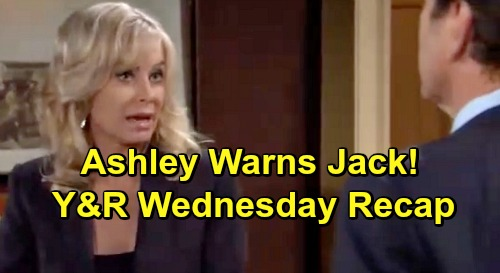 The Young and the Restless Spoilers: Wednesday, May 29 Recap – Ashley Warns Jack – Mariah's Career Change – Neil's Sweet Gifts