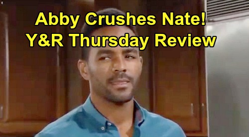 The Young and the Restless Spoilers: Thursday, August 1 Review - Mariah & Nick Try To Talk Sense Into Sharon - Abby Rejects Nate