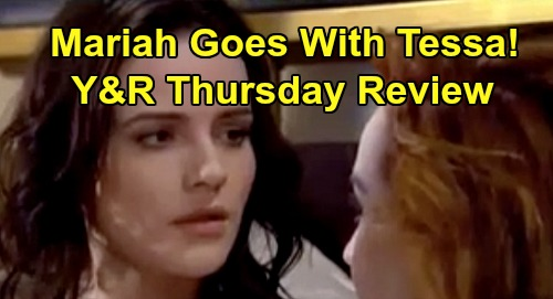 The Young and the Restless Spoilers: Thursday, March 26 Review - Mariah Leaves With Tessa - Adam Manipulates Alyssa