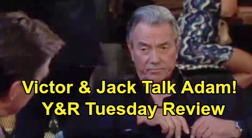 The Young and the Restless Spoilers: Tuesday, September 3 Review - Victor & Jack Discuss Adam - Devon Worries About Katherine's Will