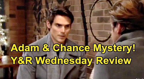 The Young and the Restless Spoilers: Wednesday, December 25 Review - Adam & Chance Mystery Deepens - Amanda Hides Billy Friendship