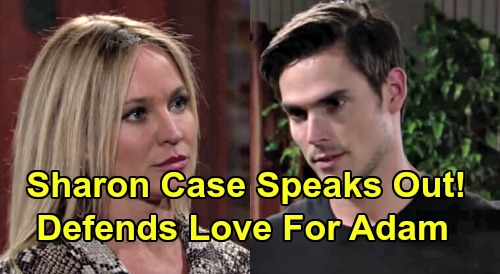 The Young and the Restless Spoilers: Sharon Case Defends Character's Love for Adam – Insists Y&R's Sharon Isn't Unstable